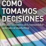 Como tomamos decisiones
